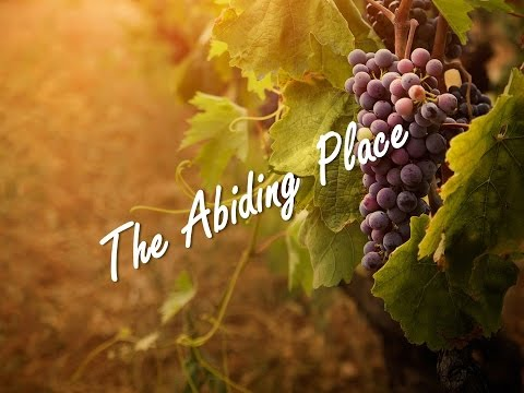 The Abiding Place – Part 10