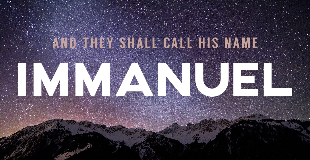 And They Shall Call His Name Immanuel