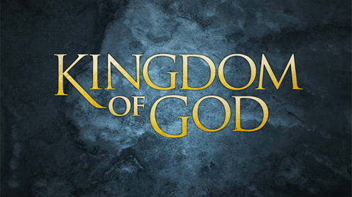 The Kingdom of God – Part 1