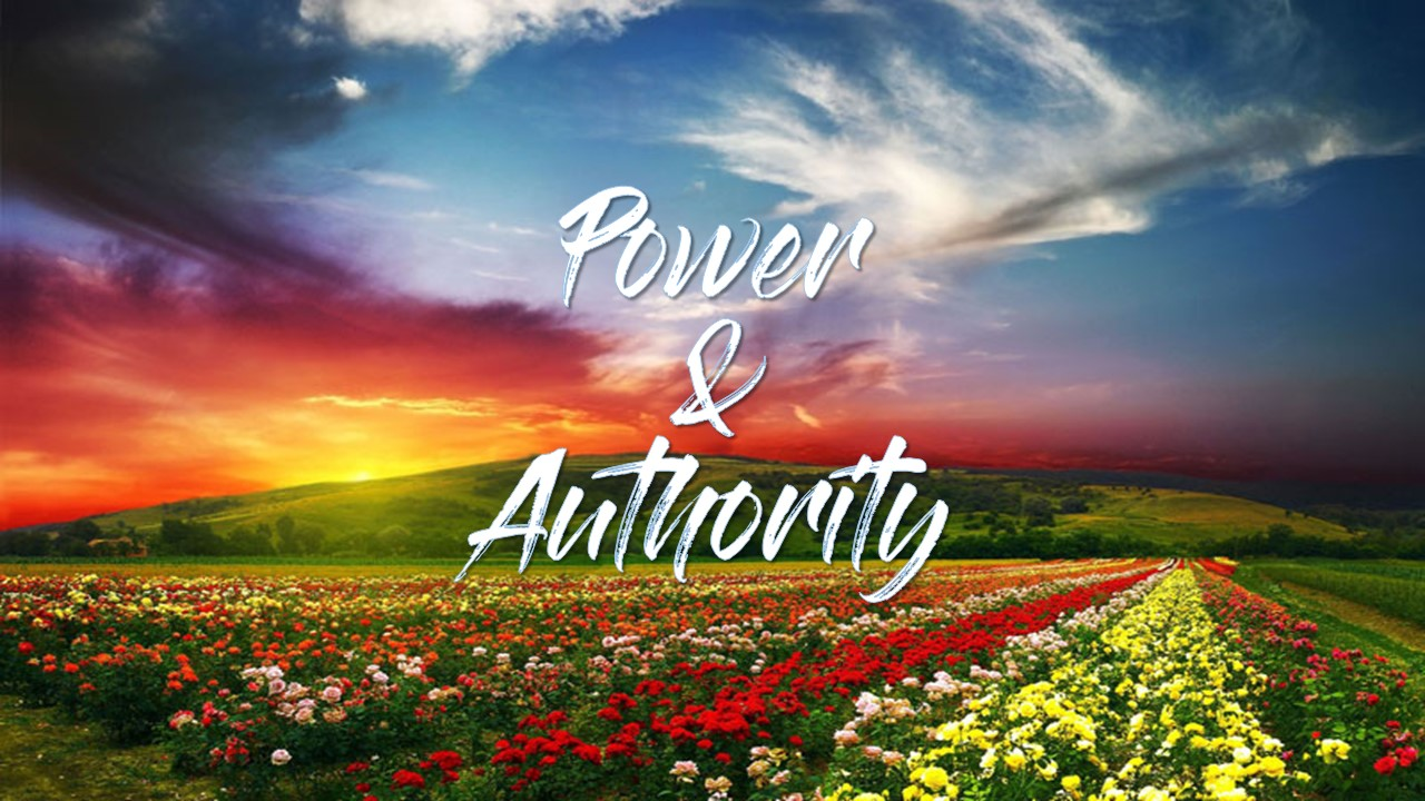 Power & Authority of the Believer – Part 2